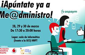 """El Hospital acogerá el plan de formación """"Me @dministro"""" de ASPAYM"""