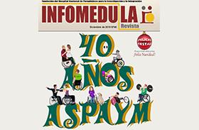 El 40 aniversario de la asociación ASPAYM, portada de la nueva edición de la revista Infomédula
